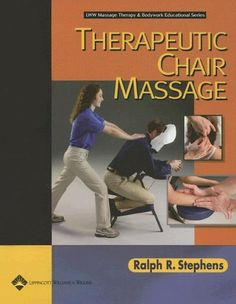 Therapeutic Chair Massage (LWW Massage Therapy and Bodywork Educational Series)