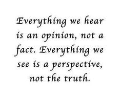 """I would say """"not necessarily"""" a fact., """"not necessarily"""" the truth."""
