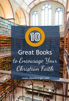 10 great books to encourage your Christian faith- The following list of books that I've compiled were chosen with three criteria:        I've read them (and wholeheartedly recommend them)     They encouraged me in my Christian faith (and I believe they'll
