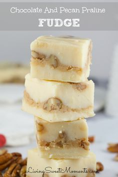 Soft, chewy and delicious, this easy to make pecan praline fudge recipe will melt in your mouth. 2 layers of white chocolate fudge and a creamy crunchy center.