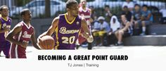 Becoming A Great Point Guard   true athelite