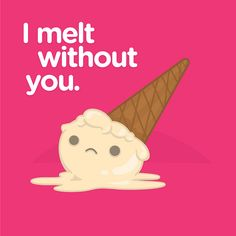 I Melt Without You by 100% Soft, via Flickr
