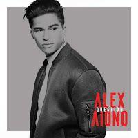 """RADIO   CORAZÓN  MUSICAL  TV: ALEX AIONO PUBLICA NUEVA CANCIÓN """"QUESTION"""""""