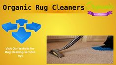 Organic cleaning solutions NY provides you the best rug cleaning services NYC. Call at (917) 551-6577 and avail professional rug cleaning services.
