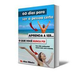 LJ EBOOK: COMO SER A PESSOA CERTA EM 60 DIAS