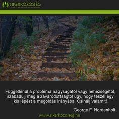 Képek | Sikerközösség Motivating Quotes, Motivation, Life, Quotes Motivation, Inspiration