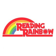 reading rainbow - Google Search