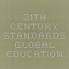21th Century Standards - Global Education