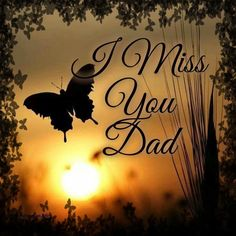 I miss you Dad, not just on Father's Day. Love always, Lindsay...Lisa ❤❤❤