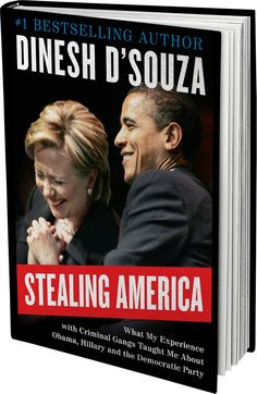 "Stealing America: What My Experience with Criminal Gangs Taught Me about Obama, Hillary, and the Democratic Party - Now available for pre-order! Shipping November 17, 2015. ""In this timely, fresh, provocative, and entertaining book, D'Souza explains how his experience am"