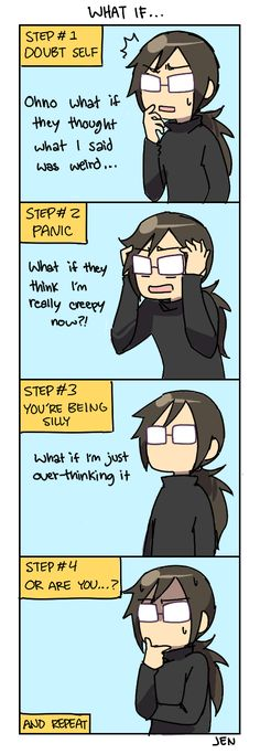 Every time I'm with peoples... man, these comics scare me how closely they resemble my life. :)