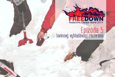 FREEDOWN lavínový kemp Ep.5 – vyhľadávanie v lavíne, záchrana, transport