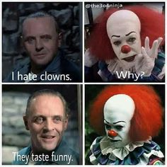 "Anthony Hopkins as ""Hannibal Lecter"" dissing Tim Curry as ""Pennywise"" the clown. Creepiest Horror Movies, Horror Movies Funny, Scary Movies, Horror Movie Posters, Horror Movie Characters, Horror Icons, Horror Villains, Slasher Movies, Comedy Movies"