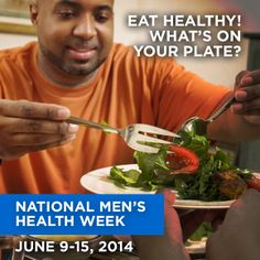 What's on your plate? Eat healthy and choose healthy snacks every day! Eating a variety of fruits and vegetables are good sources of many vitamins, minerals, and other natural substances that may help protect you from chronic diseases. #MensHealthWeek #MHW14