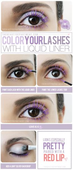 Painting your lashes with colored liquid liner works way better than colored mascara...