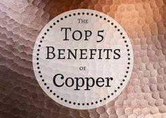 The heart, aging, even cancer can be improved when we get enough copper. In fact, without the proper amount of copper, our bodies wouldn't last long...