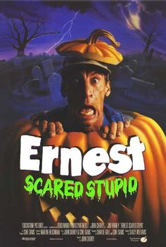Earnest Scared Stupid-Awesome memories! :)