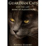 Guardian Cats and the Lost Books of Alexandria (Kindle Edition)By Rahma Krambo