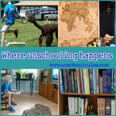Where does unschooling happen? A look at our learning spaces | Unschool RULES