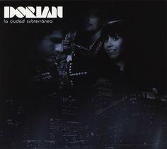Dorian - La Ciudad Subterránea (2009)