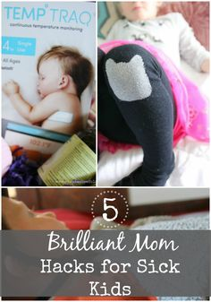 5 Brilliant Mom Hacks for Sick Kids #ad