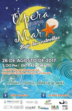 No puedes perderte este 26 de Agosto el gran evento de ópera frente al mar 😀 #Rosarito #BajaCalifornia #Arias #Coros #Danzas #Opera #Mar
