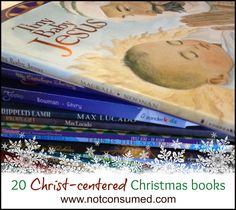 top 20 Christ-centered Christmas read alouds - not consumed Christmas Books For Kids, Christmas Makes, Merry Little Christmas, Christmas Activities, A Christmas Story, Christmas And New Year, Holiday Fun, Christmas Holidays, Christmas Ideas