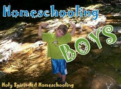 Homeschooling Boys: Resources, Tips, Articles and more!