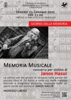 23 GENNAIO 2015 - GIORNO DELLA MEMORIA: Memoria musicale. Concerto per violino di Janos Hasur