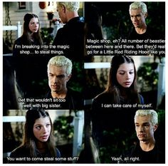 Ok, yes. Dawn was annoying more than she wasn't but I liked her scenes with Spike, when he'd get all big brotherly. :)