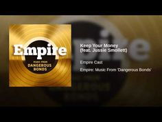 """Keep Your Money"" (feat. Jussie Smollett) by Empire Cast, a Various Artists-Topic Video"