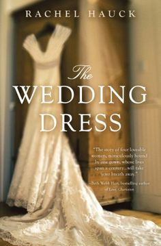The Wedding Dress by Rachel Hauck, http://www.amazon.com/dp/B005ENBASO/ref=cm_sw_r_pi_dp_4egbsb0ST1DC5