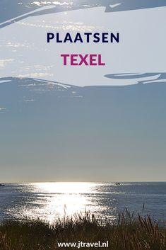 In 2016 verbleef ik 6 dagen op het Nederlandse Waddeneiland Texel. Hier lees je de informatie over plaatsen en bezienswaardigheden op Texel die ik heb bezocht. Lees je mee? #texel #nederland #waddeneiland #bezienswaardigheden #jtravel #jtravelblog