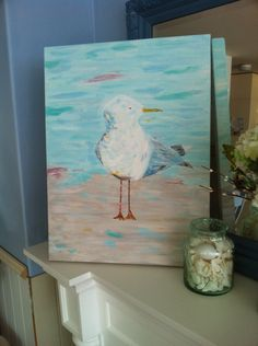 My seagull painting- very proud of him sitting on my mantel!