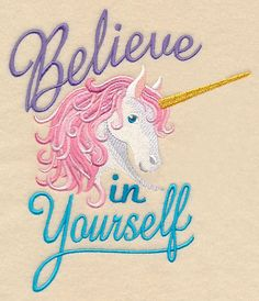 Believe in Yourself Unicorn design (M13010) from www.Emblibrary.com