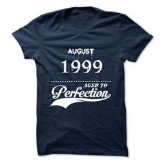 AUGUST 1999 AGED TO PERFECTION T-SHIRTS, HOODIES, SWEATSHIRT (19$ ==► Shopping Now)