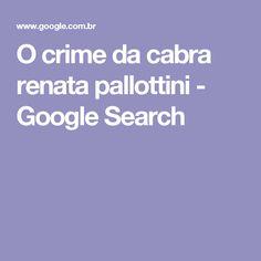 O crime da cabra renata pallottini - Google Search