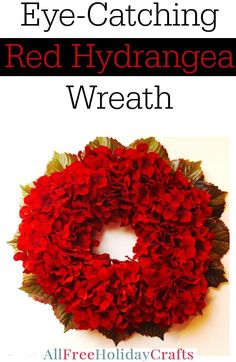 Add a pop of color to your home with the Eye-Catching Red Hydrangea Wreath. Learn how to make a wreath with this tutorial and you'll see how easy it is to add simple decorations that really add a lot to your home decor. If red isn't your color, don't worry. You can choose whatever color flowers will best match your home. Also, don't feel like this wreath can only stay indoors. The best part about DIY home decor is that it allows you to be creative with your crafting. Use this wreath on your…