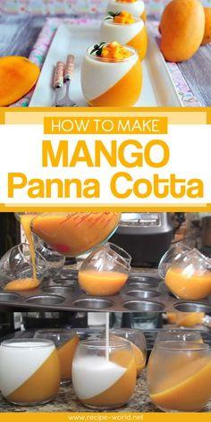 How to make mango panna cotta mango dessert recipes, french dessert Mango Panna Cotta, Strawberry Panna Cotta, Mango Desserts, Mango Jello Recipes, Juice Recipes, Make Ahead Desserts, Delicious Desserts, Yummy Food, Chocolate Panna Cotta