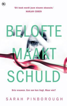 Belofte maakt schuld by Sarah Pinborough - Books Search Engine Sarah Pinborough, Harlan Coben, Stop Overeating, Thrillers, Books To Buy, Book Lists, I Got This, Search Engine, Detective