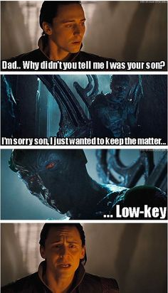 I don't know why this made me laugh so hard XD MAybe it was Loki's face. Heartbreaking in the movie, but hilarious in this.