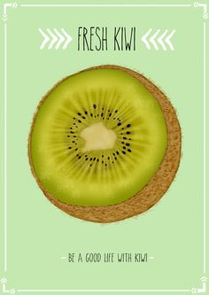 Be a Good Life with Kiwi
