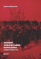 Odwrót Wielkiej Armii Napoleona z Rosji w roku 1812 - Rafał Kowalczyk Gandalf, My Books, Movies, Movie Posters, Historia, Films, Film Poster, Cinema, Movie
