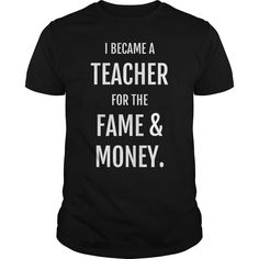 (Tshirt Top Design) teacher fame amp money  Teeshirt this month   comfortable good suction sweat no wrinkle no flying colors fashion many designs.  Tshirt Guys Lady Hodie  SHARE and Get Discount Today Order now before we SELL OUT Today  Camping english teacher fame amp money teeshirt