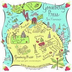 Gooseberry Press - San Francisco Map, Copyright 2009~  some day....