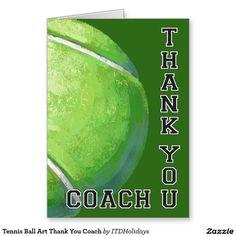 Tennis Ball Art Thank You Coach Greeting Card