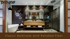 Classic Bathroom with Polished Floor...Reach us @ https://lnkd.in/fwpmNRd