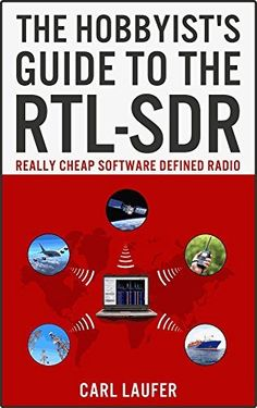 The Hobbyist's Guide to the RTL-SDR: Really Cheap Software Defined Radio by Carl Laufer, http://www.amazon.com/dp/B00KCDF1QI/ref=cm_sw_r_pi_dp_INsxub07E699W