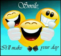 Smile it'll day Monday Yes, And Be Happy! Smileys, Smile Quotes, Happy Quotes, Thankful Quotes, Happiness Quotes, Emoji 2017, Smiley Emoticon, Smiley Faces, Emoji Faces