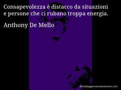 Cartolina con aforisma di Anthony De Mello (109)